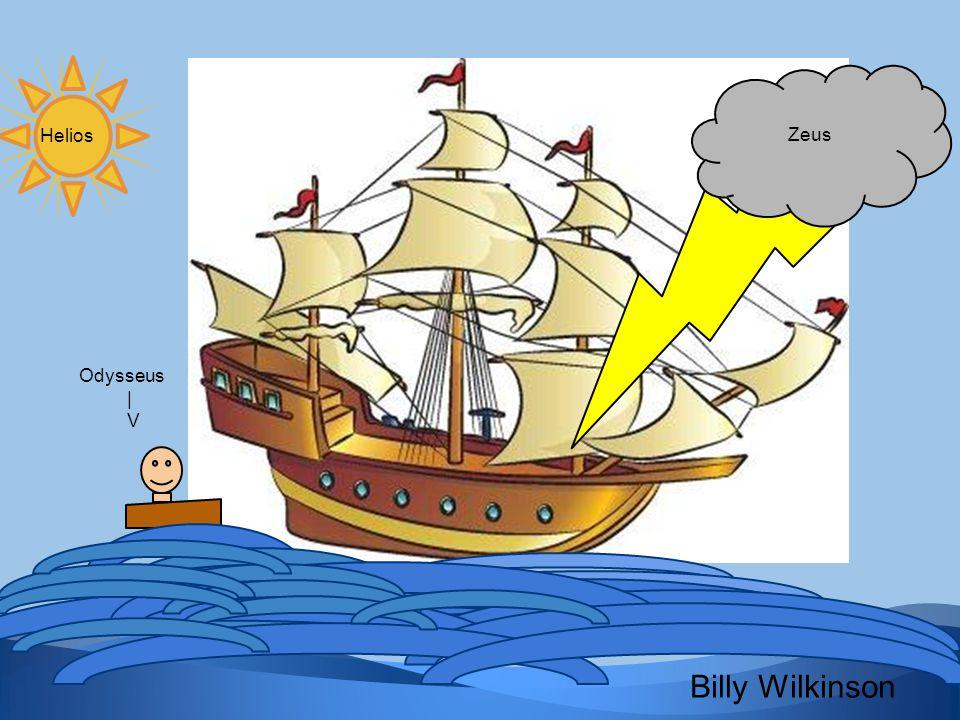 Odysseus | V Zeus Helios Billy Wilkinson