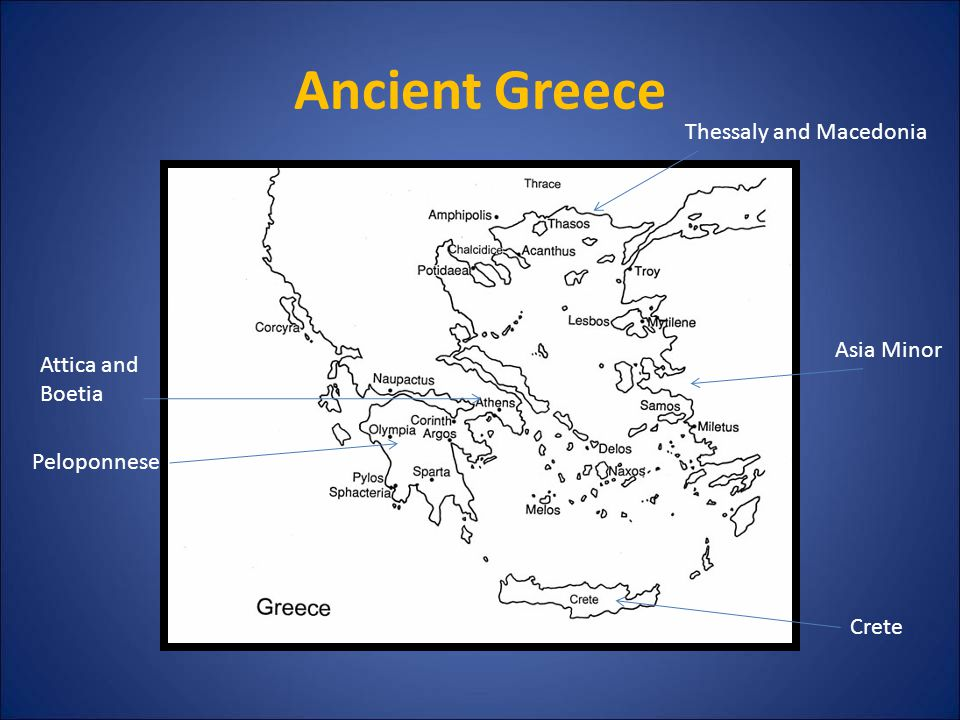 Ancient Greece Asia Minor Peloponnese Attica and Boetia Thessaly and Macedonia Crete