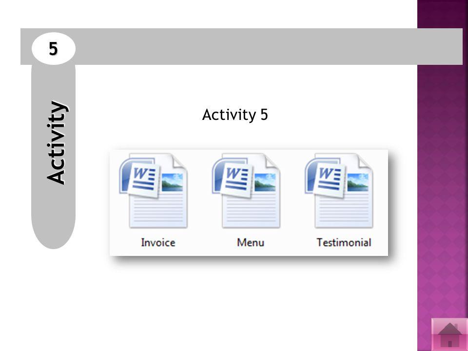 Activity 5 Activity 5