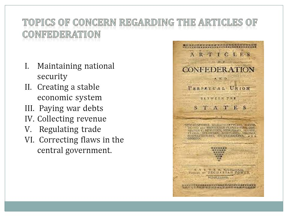 UNDER THE ARTICLES OF CONFEDERATION THERE WAS NO COURT SYSTEM AND THIS DID PRESENT A PROBLEM.
