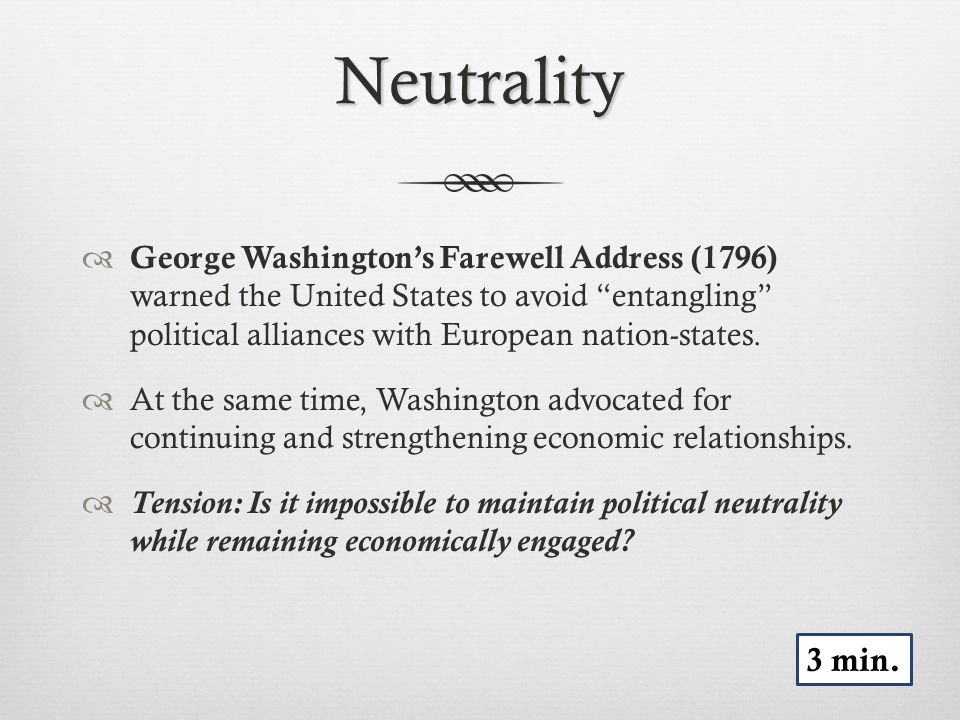 Tests to Neutrality  T&T: What made it difficult for the United States to maintain its neutrality.