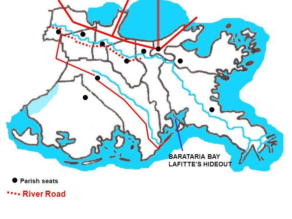 Parish seats River Road BARATARIA BAY LAFITTE'S HIDEOUT
