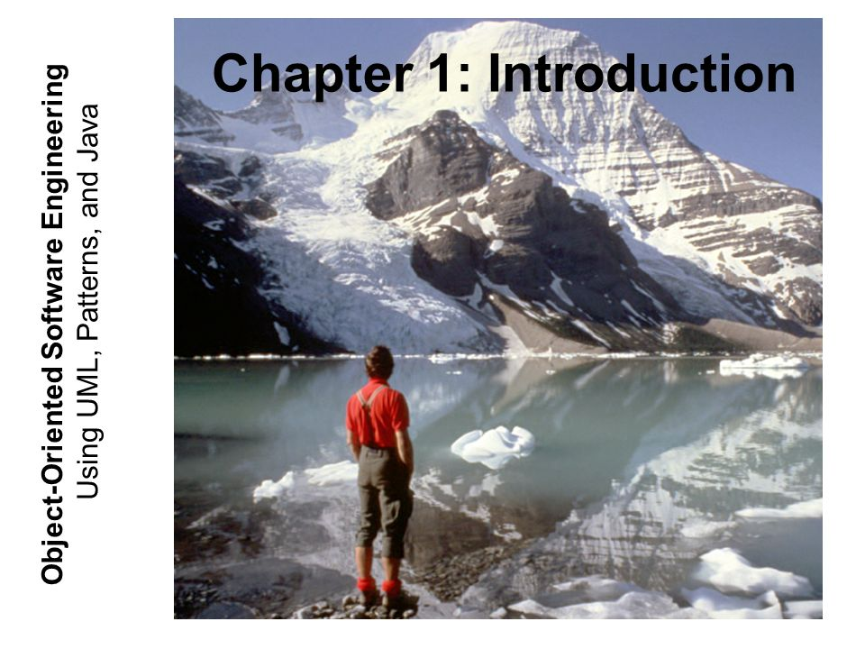 Using UML, Patterns, and Java Object-Oriented Software Engineering Chapter 1: Introduction