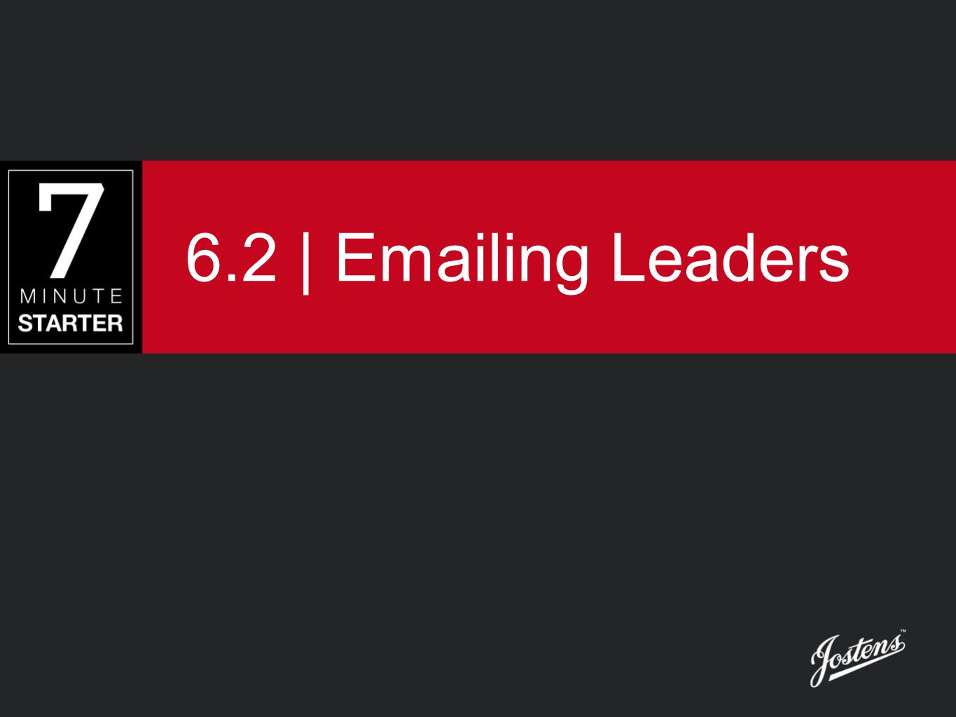 6.2 | Emailing Leaders