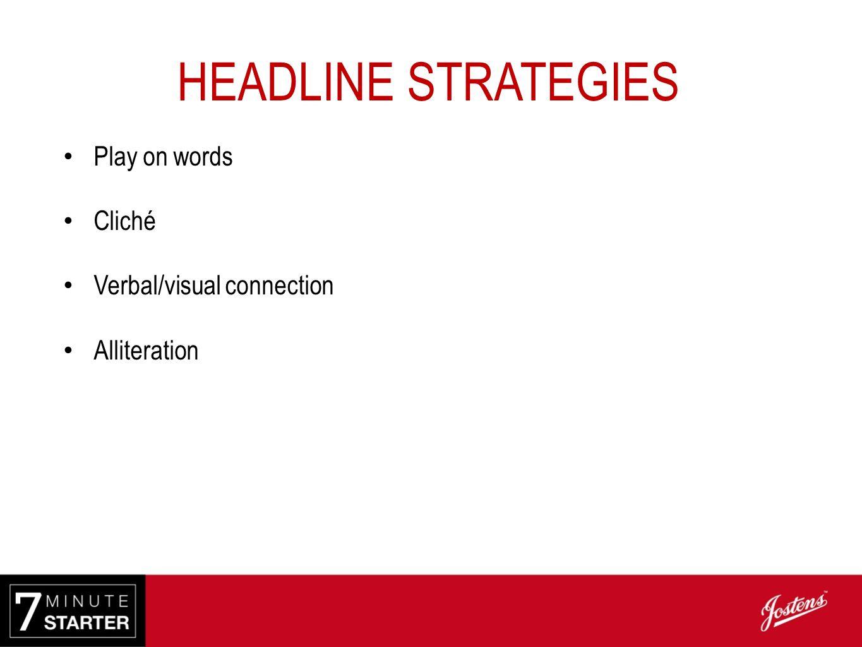 Headline Strategy: pun