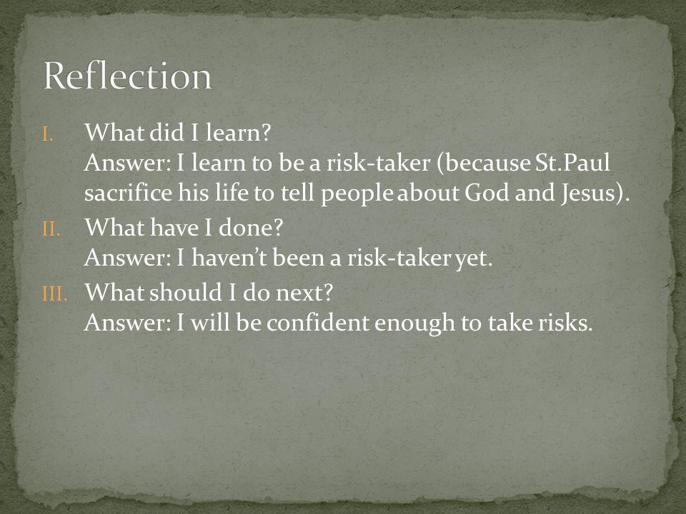 I. What did I learn.