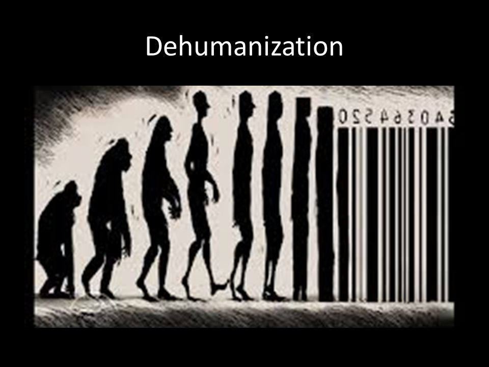 Dehumanization