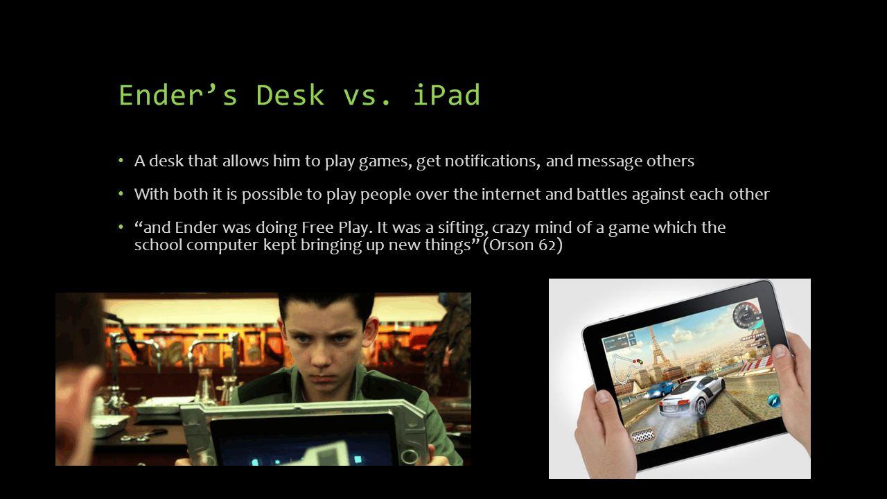 Ender's Desk vs.