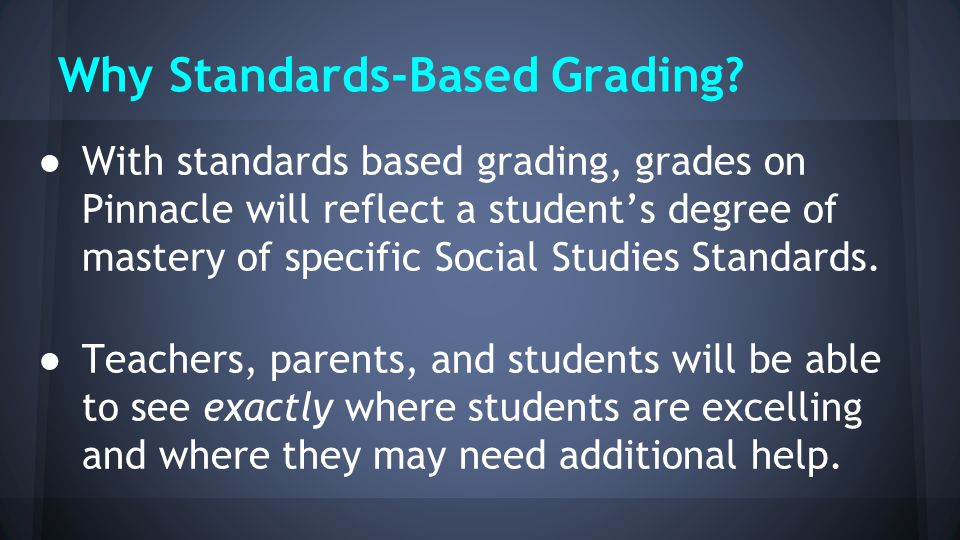 Why Standards-Based Grading.