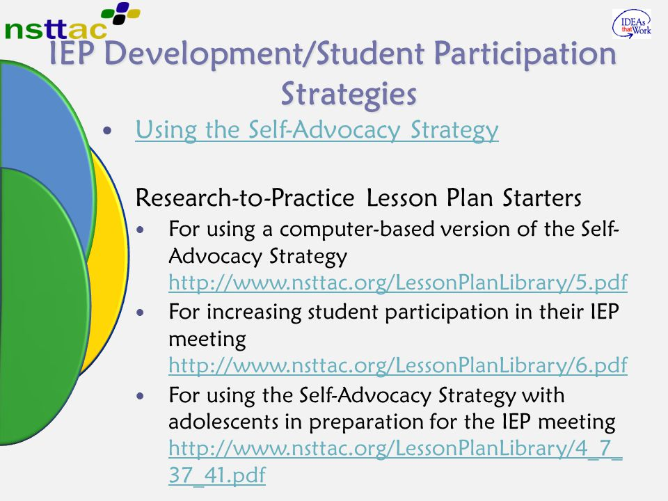 IEP Development/Student Participation Strategies Using the Self-Advocacy Strategy Research-to-Practice Lesson Plan Starters For using a computer-based