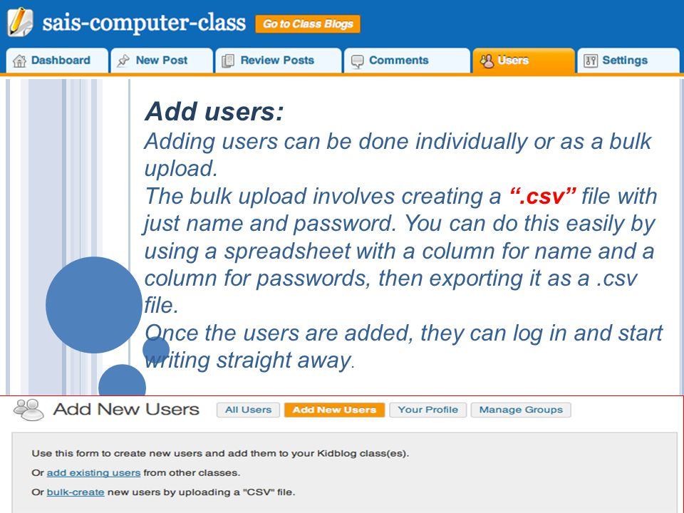 Add users: Adding users can be done individually or as a bulk upload.