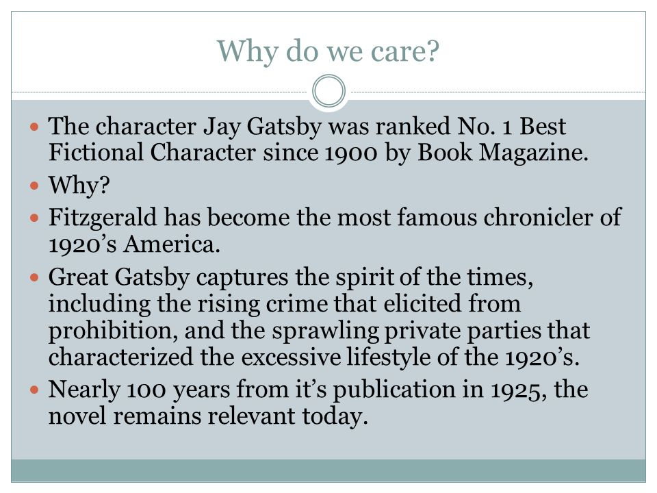 Why do we care.The character Jay Gatsby was ranked No.