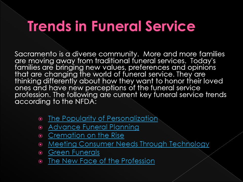  Baby boomers see funerals as a valuable part of the grieving process and are seeking ways to make them meaningful.