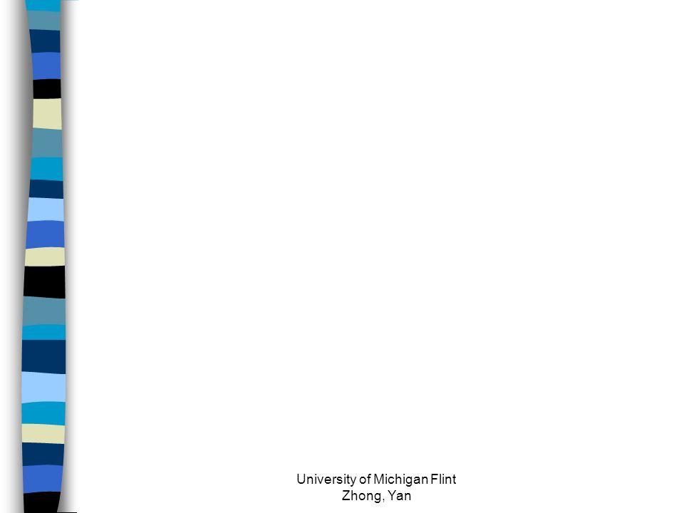 University of Michigan Flint Zhong, Yan