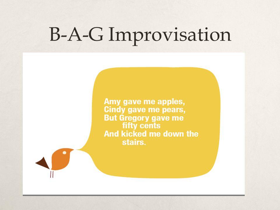 B-A-G Improvisation