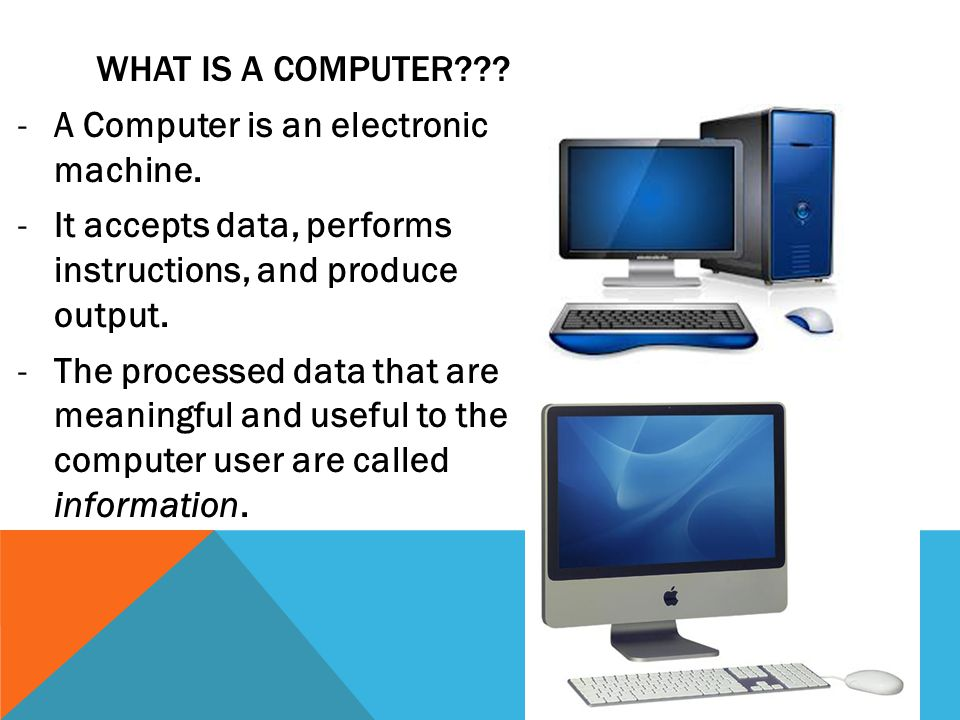 WHAT IS A COMPUTER??. -A Computer is an electronic machine.
