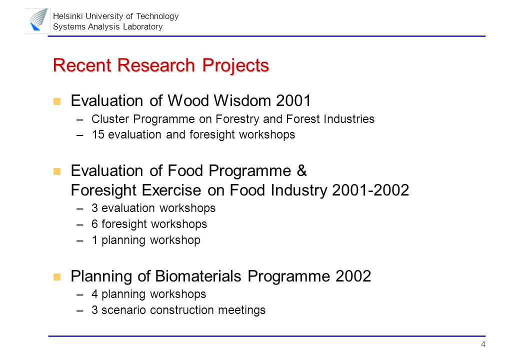 5 Helsinki University of Technology Systems Analysis Laboratory Publications n Accepted –A.