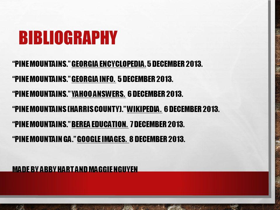 BIBLIOGRAPHY PINE MOUNTAINS. GEORGIA ENCYCLOPEDIA.