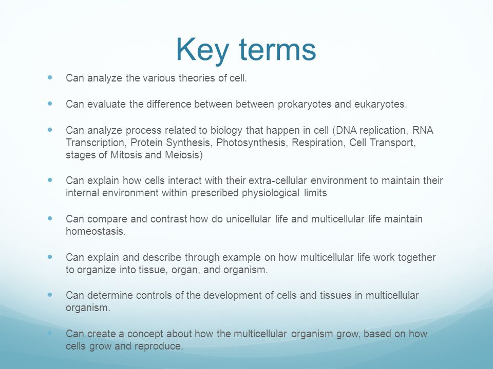 Key terms Can analyze the various theories of cell.