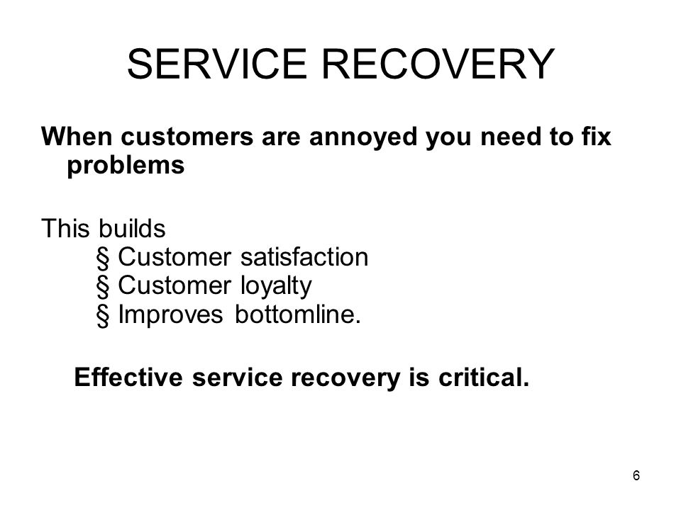 7 SERVICE RECOVERY Types of Complainers. 1.Passives 2. Voicers 3. Irates 4. Activists