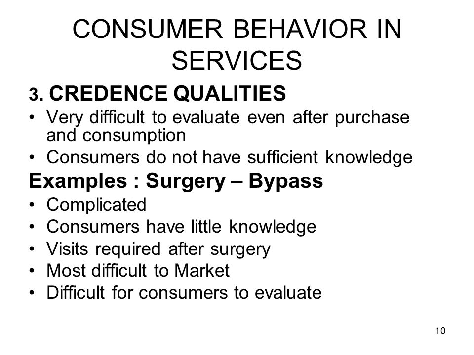 10 CONSUMER BEHAVIOR IN SERVICES 3.