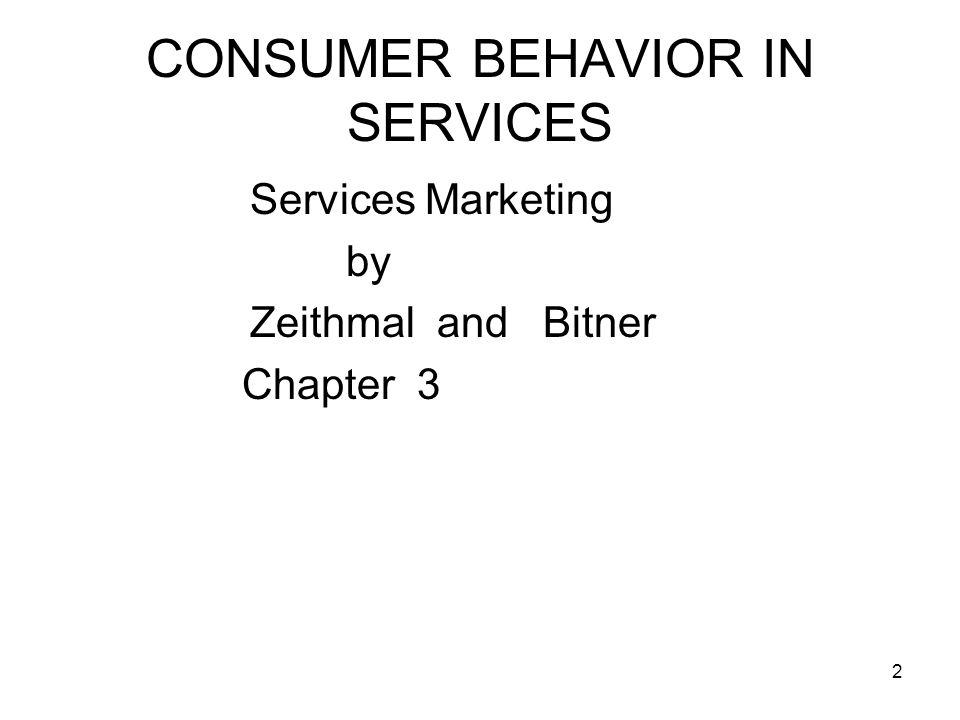 23 CONSUMER BEHAVIOR IN SERVICES A.