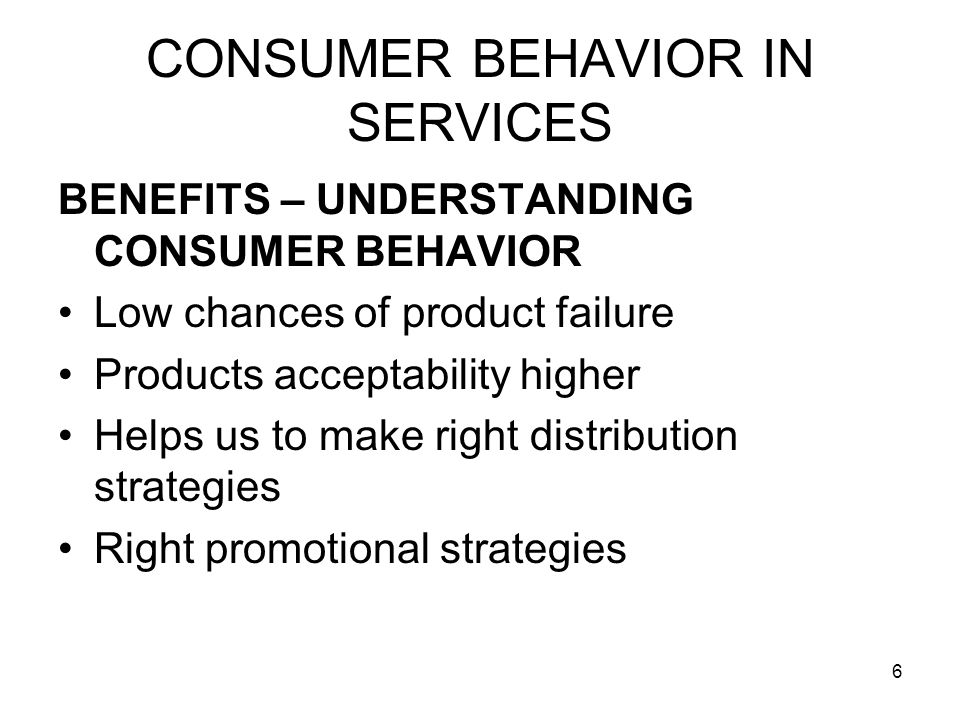 17 CONSUMER BEHAVIOR IN SERVICES Example- AIR – INDIA Traveling from Delhi to London Fellow companion passenger Misbehaving Though Air India Service is good What do you feel Bad experience A feeling that Air-India cannot control misbehavior of passengers May decide not to travel again
