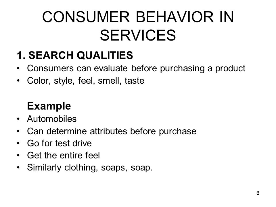 8 CONSUMER BEHAVIOR IN SERVICES 1.
