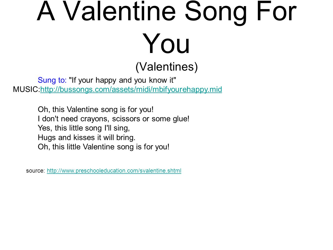 A Valentine Song For You (Valentines) Sung to: