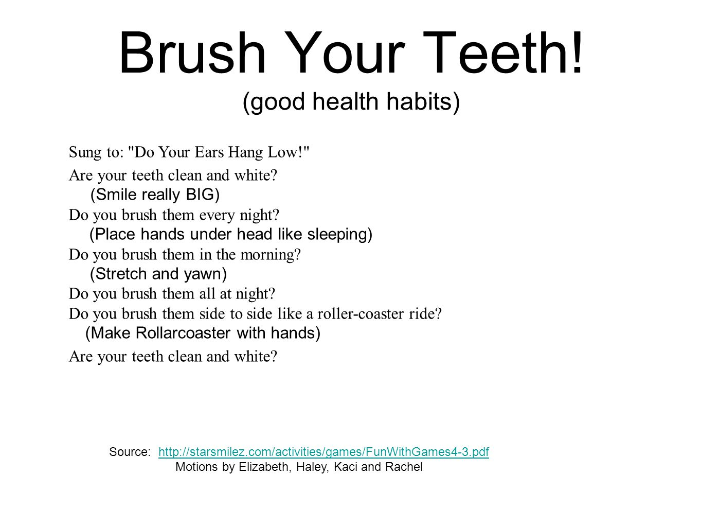 Brush Your Teeth! (good health habits) Sung to: