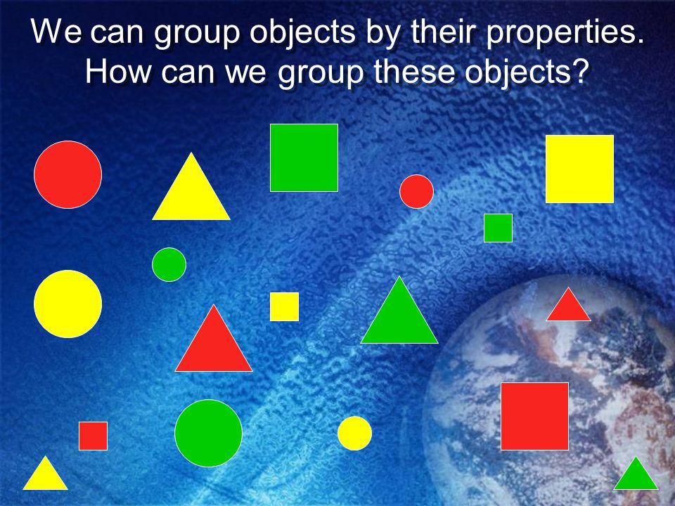Matter has certain properties. Matter can have color. Matter can be different sizes. Matter can have different shapes. Matter can have texture. Matter