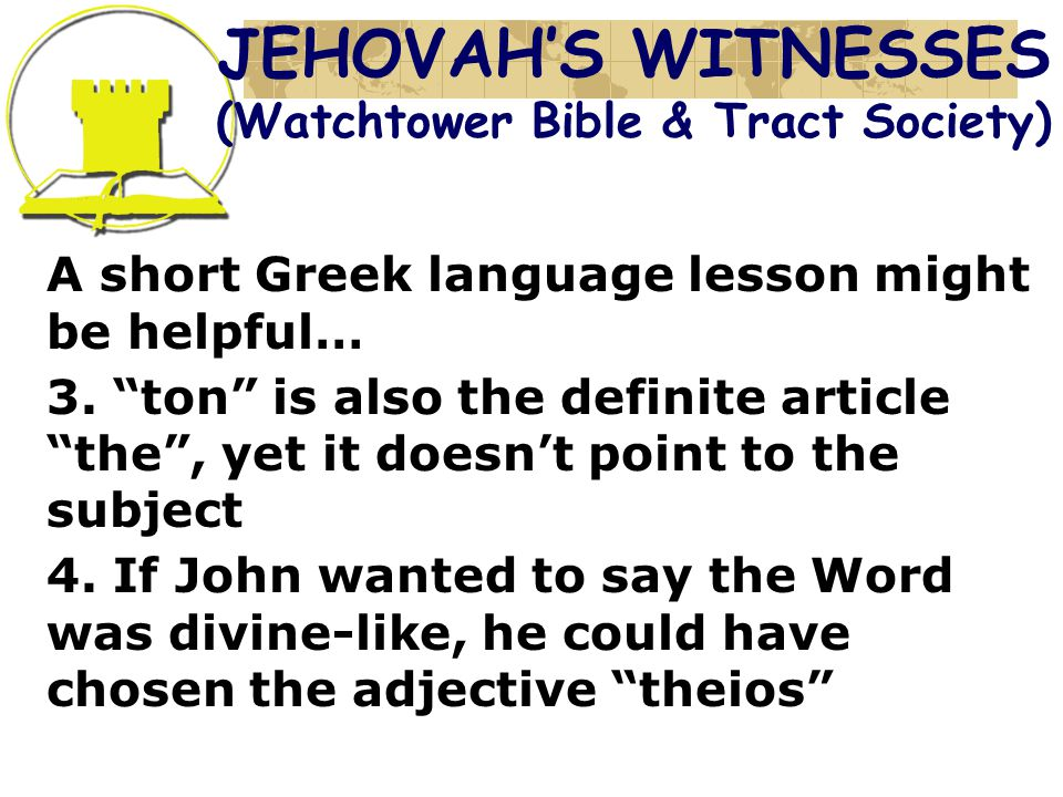 A short Greek language lesson might be helpful… 3.