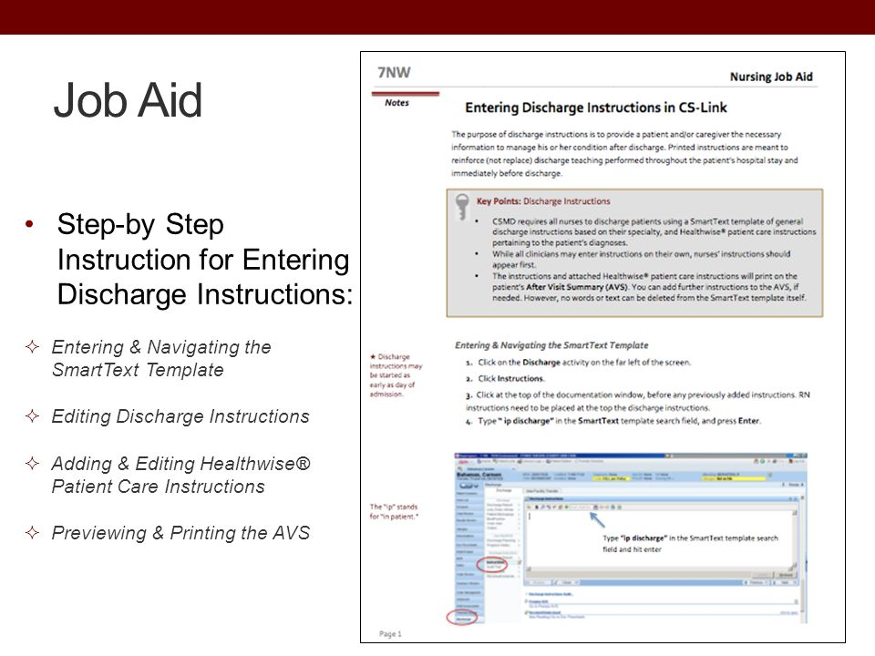 Job Aid Step-by Step Instruction for Entering Discharge Instructions:  Entering & Navigating the SmartText Template  Editing Discharge Instructions