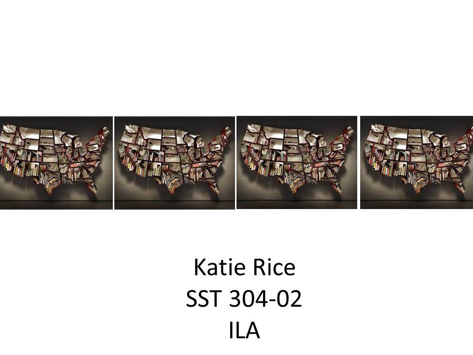 Katie Rice SST 304-02 ILA