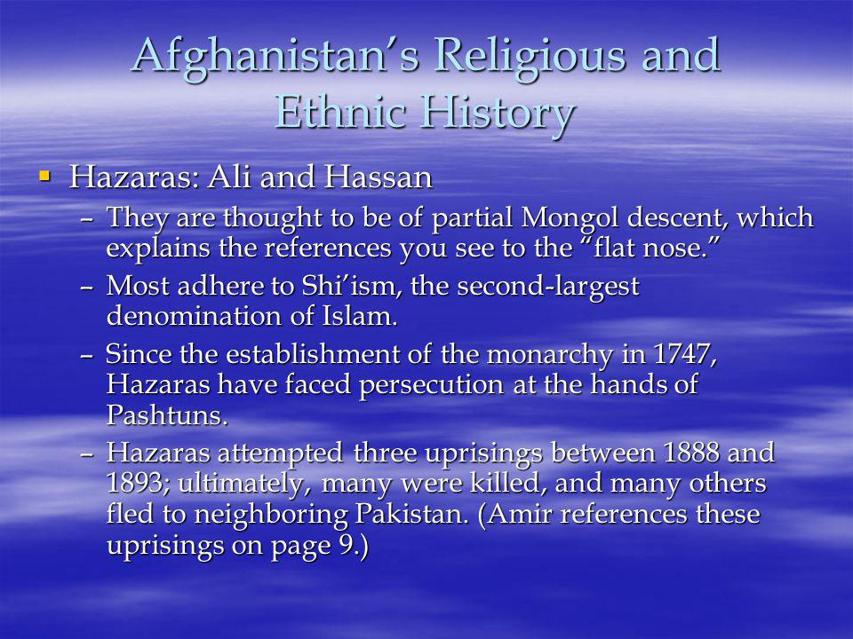 Afghanistan's Religious and Ethnic History, cont.