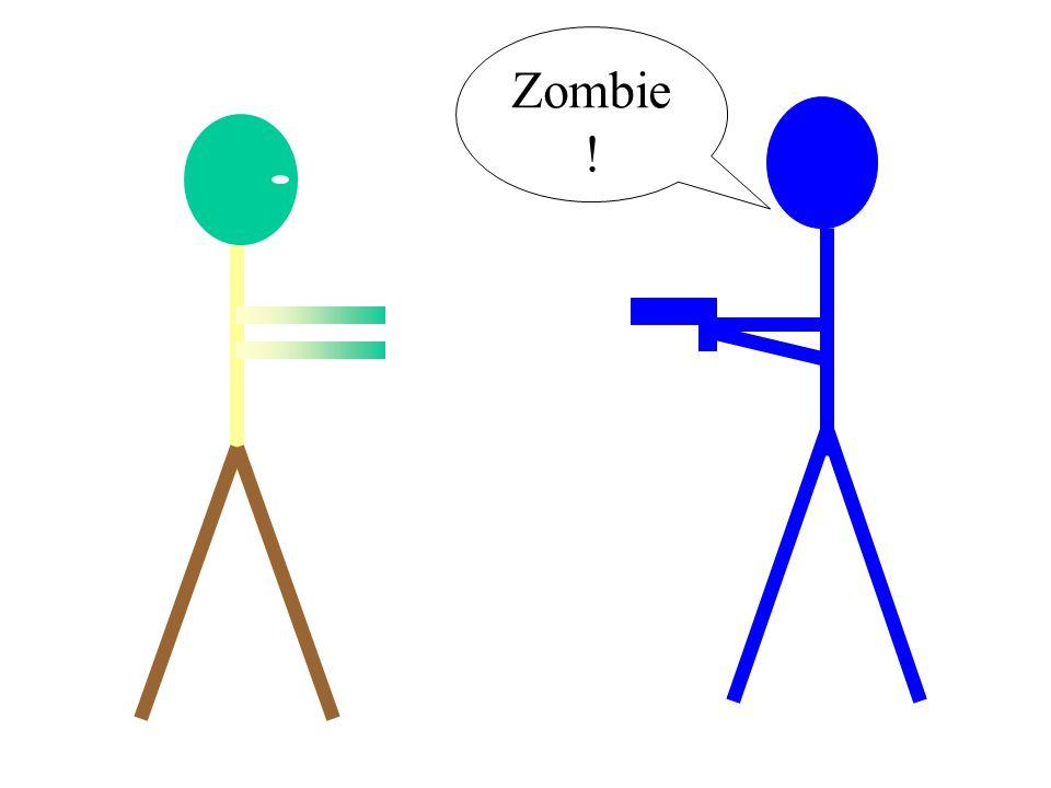 Zombie !