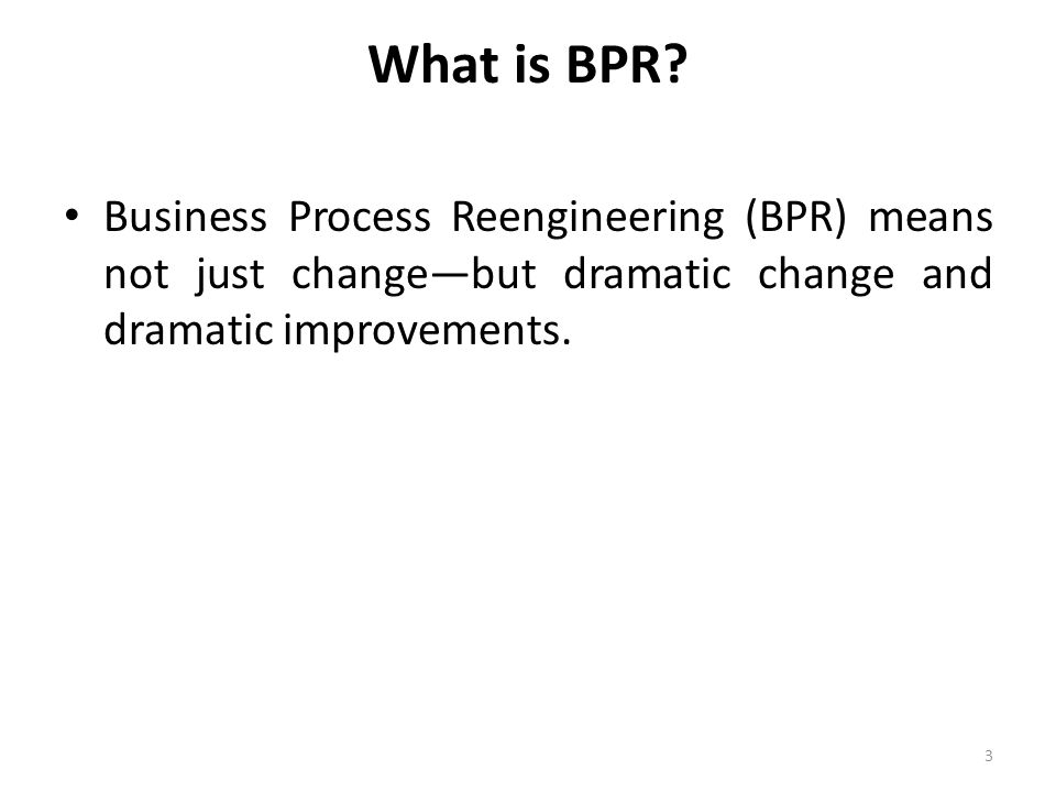 What is BPR.