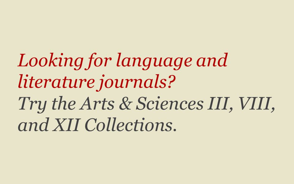 Looking for language and literature journals.