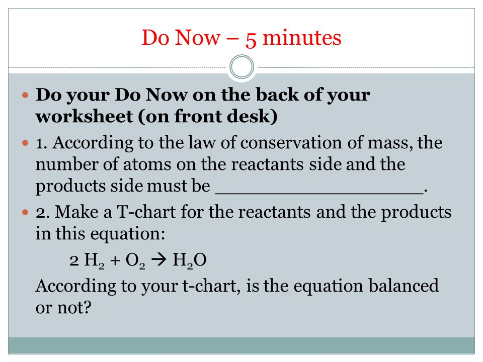Do Now – 5 minutes Do your Do Now on the back of your worksheet (on front desk) 1.