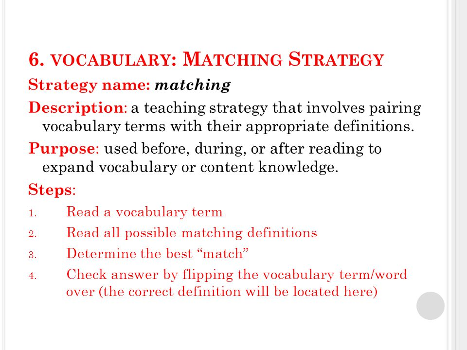 6.VOCABULARY : MATCHING MODEL Model: I am going to first read the vocabulary term, matter.