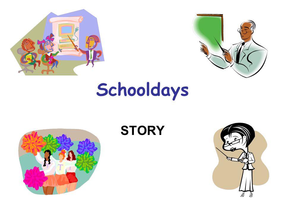 Schooldays STORY