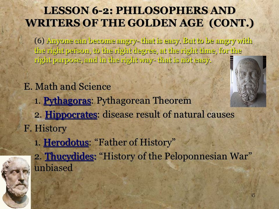 7 LESSON 6-2: PHILOSOPHERS AND WRITERS OF THE GOLDEN AGE (CONT.) G.
