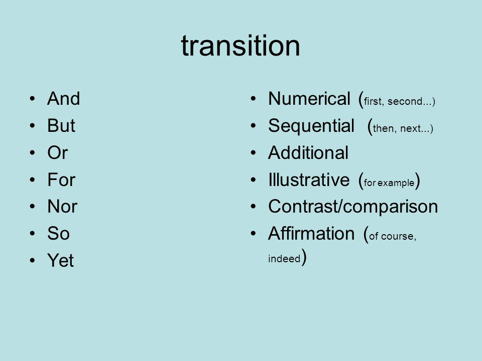 transition A word or phrase that links one idea to the next and carries the reader from sentence to sentence, paragraph to paragraph.
