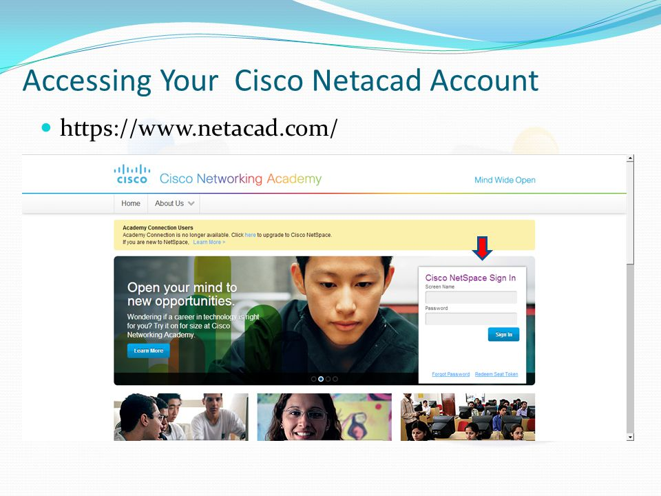 Accessing Your Cisco Netacad Account https://www.netacad.com/
