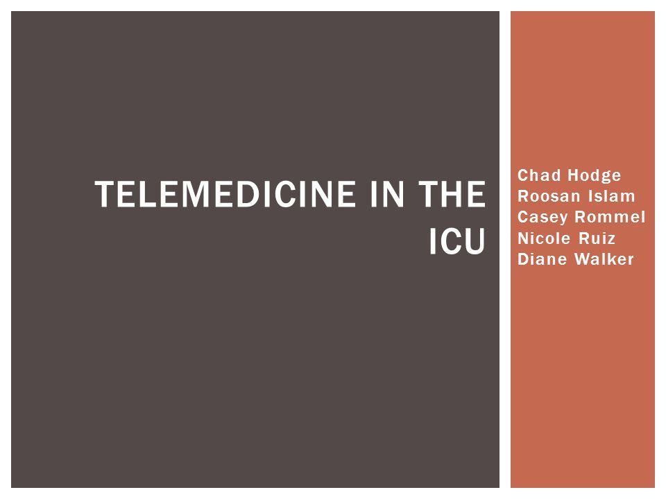  Cummings et.al. Intensive Care Unit Telemedicine: Review and Consensus Recommendations.
