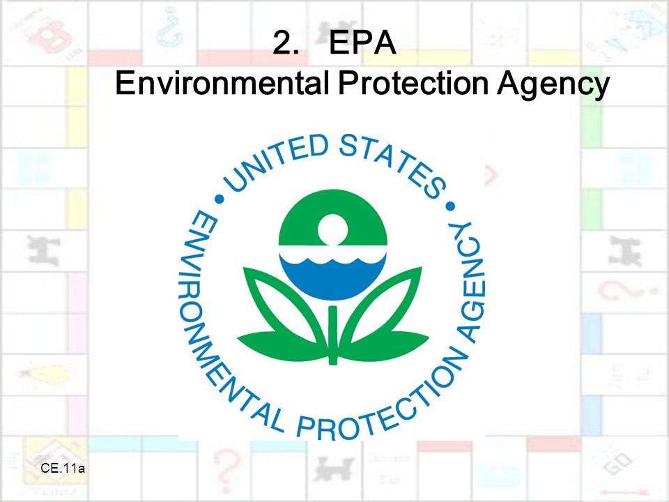 CE.11a 2.EPA Environmental Protection Agency