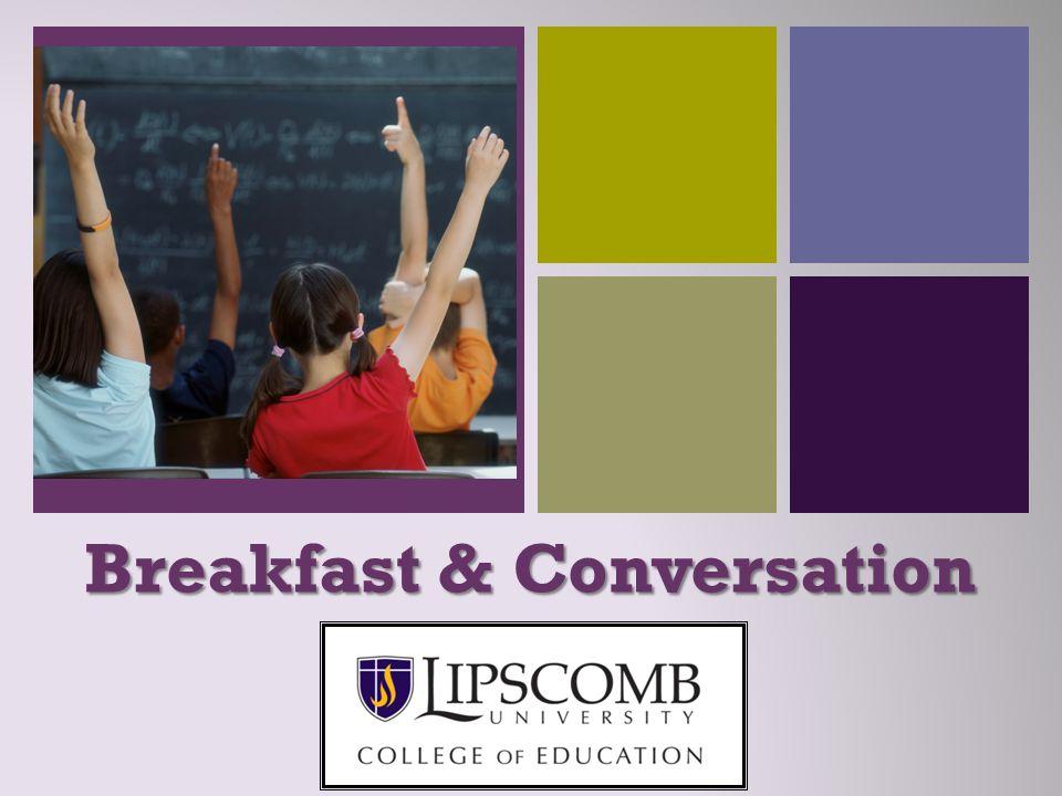 + Breakfast & Conversation