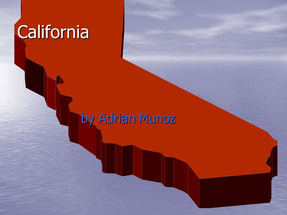 California by Adrian Munoz