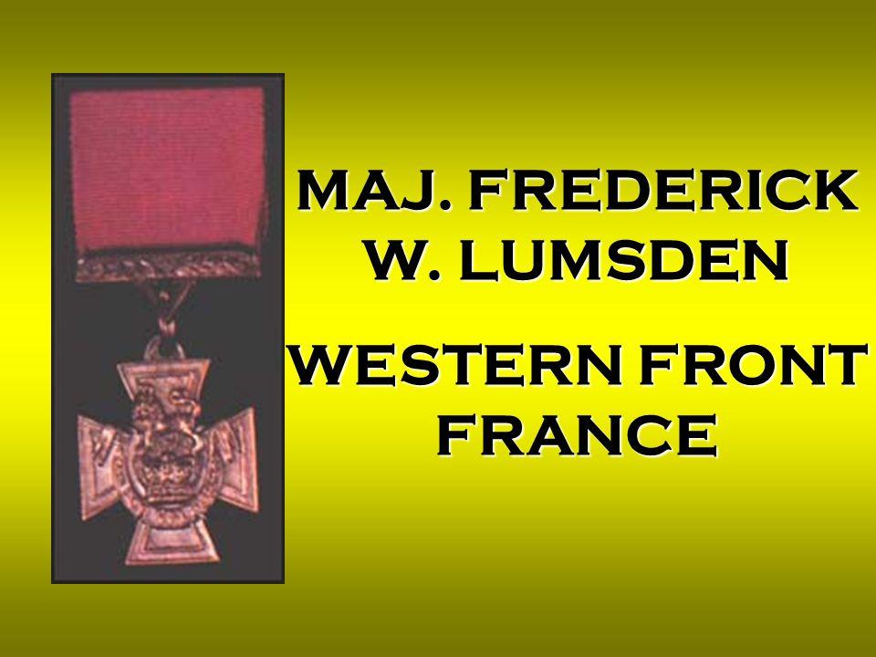 MAJ. FREDERICK W. LUMSDEN WESTERN FRONT FRANCE