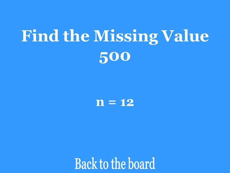 Find the Missing Value 500